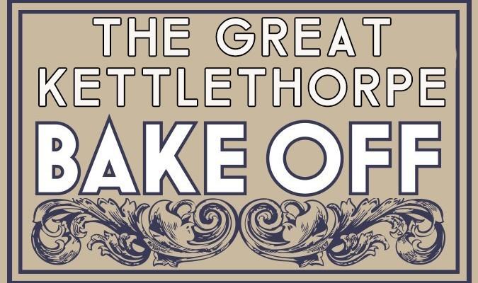 The Great Kettlethorpe Bake Off