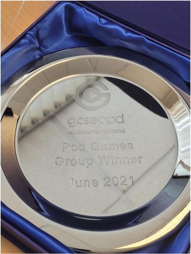 Our winning GCSEPod trophy - July 2021